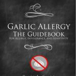Garlic Allergy_the Guidebook